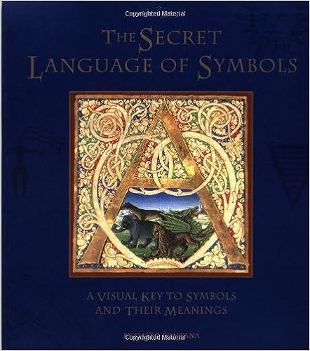 Amazon The Secret Language Of Symbols A Visual Key To Symbols