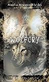 Wolfcry: The Kiesha'ra: Volume Four