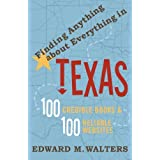 Finding Anything About Everything in Texas: 100 Credible Books & 100 Reliable Websites