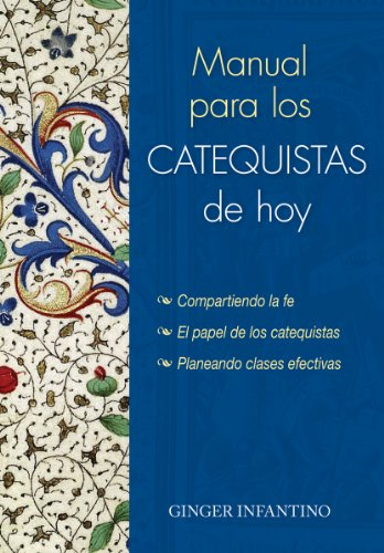 Manual para los catequistas de hoy (Spanish Edition) [Ginger Infantino] (Tapa Blanda)