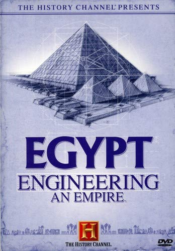The History Channel Presents Egypt - Engineering an - Egypt Channel History