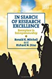 In Search of Research Excellence, Ronald K. Mitchell and Richard N. Dino, 1849807620