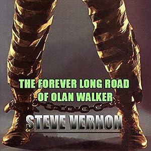 The Forever Long Road of Olan Walker Audiobook