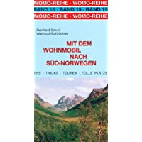Mit dem Wohnmobil nach Süd- Norwegen. Die Anleitung für einen Erlebnisurlaub