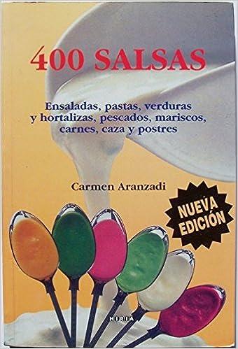 400 Salsas (Spanish Edition) (Spanish)