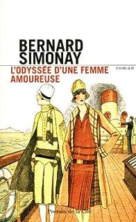 L'odyssée d'une femme amoureuse, Simonay, Bernard