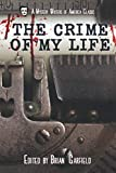 img - for The Crime of My Life (A Mystery Writers of America Classic Anthology) book / textbook / text book