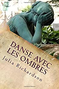 Danse avec les ombres par Julia Richardson