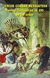 Jewish German Revolution, Lee Crane, 1414507216