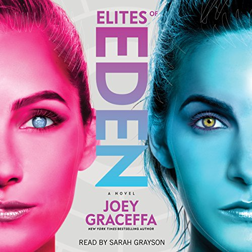 Elites of Eden: A Novel by Simon & Schuster Audio