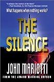 Silence, John L. Mariotti, 0595744591
