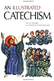 An Illustrated Catechism