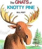 The Gnats of Knotty Pine, Bill Peet, 0395366127