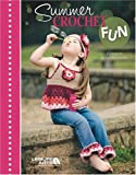 Summer Crochet Fun  (Leisure Arts #4655)