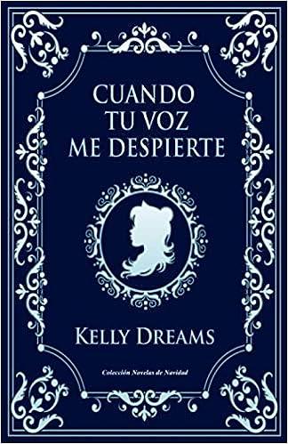 Cuando tu voz me despierte de Kelly Dreams