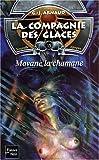 La Compagnie des glaces, nouvelle époque, tome 15 : Movane la chamane