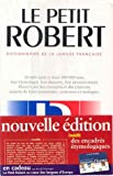 Le Nouveau Petit Robert : Dictionary of the French Language (Dictionnaire de la Langue Francaise), Robert, Paul, 2850368261
