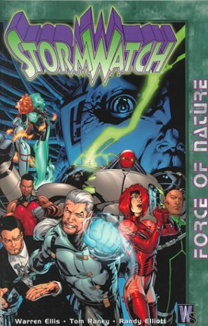 Force of Nature (StormWatch, Vol. 1)