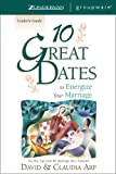 10 Great Dates to Energize Your Marriage, David Arp and Claudia Arp, 0310213517