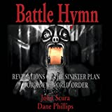 img - for Battle Hymn: Revelations of the Sinister Plan for a New World Order book / textbook / text book