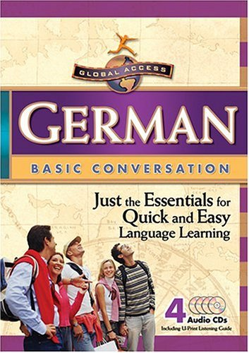 German Conversation Basics (Global Access Basic Conversation) (German Edition)