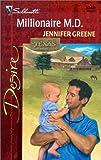 Millionaire M. D., Jennifer Greene, 0373763409
