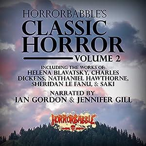 HorrorBabble's Classic Horror: Volume 2 Audiobook