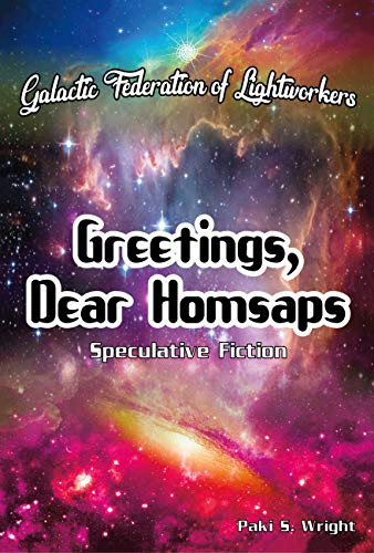 Book: Greetings, Dear Homsaps - Speculative Fiction by Paki S. Wright
