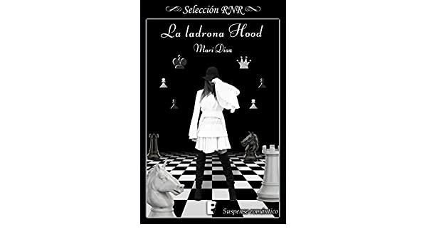 La ladrona Hood (Spanish Edition) - Kindle edition by Mari Díaz. Romance Kindle eBooks @ Amazon.com.