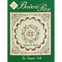Broderie Perse: The Elegant Quilt
