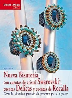Nueva bisuteria con cuentas de cristal Swarovski, cuentas Delicas y cuentas de Rocalla / New