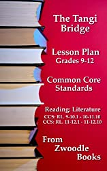 The Tangi Bridge - Common Core Standards Lesson Plan (Zwoodle Books Education Book 1)