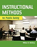 img - for Instructional Methods For Public Safety by William McClincy (2010-07-19) book / textbook / text book