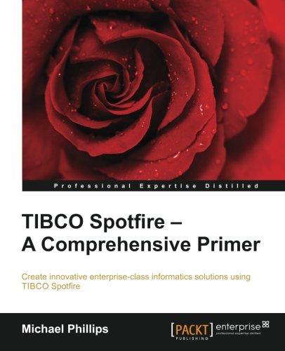 !BEST TIBCO Spotfire: A Comprehensive Primer KINDLE