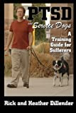 PTSD and Service Dogs: A Training Guide for Sufferers