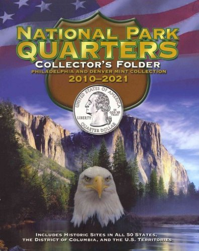National Park Quarters Collectors Folder 2010-2021 Philadelphia And Denver Mint Collection National Park Quarters Collectors Folder 2010-2021