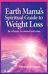 Earth Mama's Spiritual Guide to Weight Loss