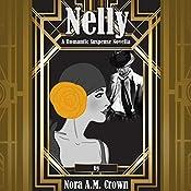 Nelly: A Romantic Suspense Novella | Nora A.M. Crown