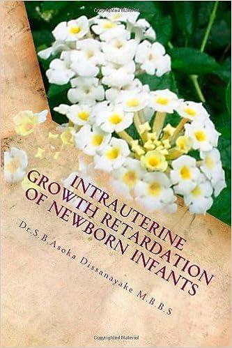 Intrauterine Growth Retardation of Newborn Infants: Summary
