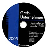 Großunternehmen 2005, CD-ROM Firmen-Profile der Orte A-J, Alphabetisches Firmenregister; Firmen-Profile der Orte K-Z, Branchenregister, Ortsregister