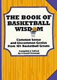 img - for The Book of Basketball Wisdom book / textbook / text book