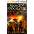 Arch City Apocalypse: The Low Lying Lands Saga Volume 2