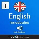 Learn British English - Level 1: Introduction to British English - Introduction English, Volume 1: Lessons 1-25 | Innovative Language Learning