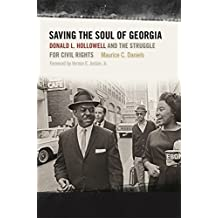 Saving the Soul of Georgia: Donald L. Hollowell and the Struggle for Civil Rights