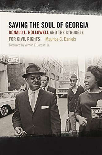 Download Saving the Soul of Georgia: Donald L. Hollowell and the Struggle for Civil Rights pdf epub