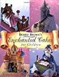 Enchanted Cakes for Children