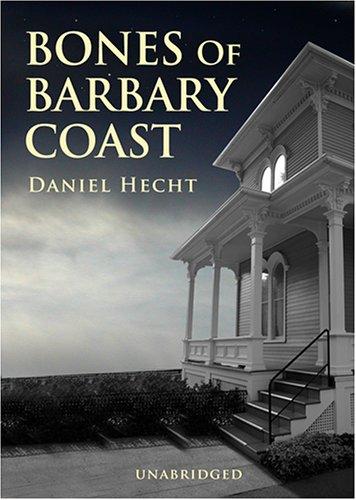 Bones of the Barbary Coast: A Cree Black Novel pdf epub