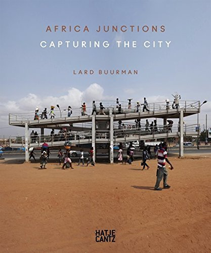 Lard Buurman: Africa Junctions: Capturing the City by Chris Abani (2014-11-30)