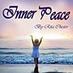 Inner Peace: Finding Inner Peace in Life | Rita Chester