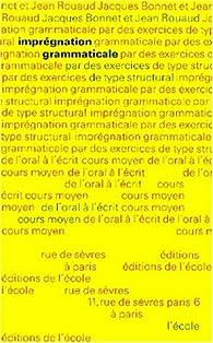 Imprégnation grammaticale, tome 2, CM, 6e-5e par Franck Bonnet